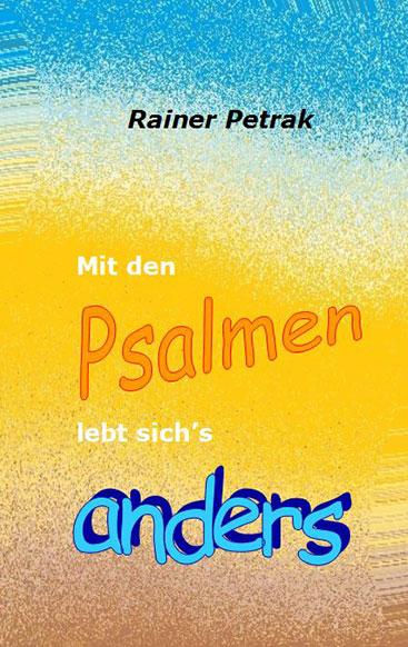 Cover Mit den Psalmen lebt sich's anders