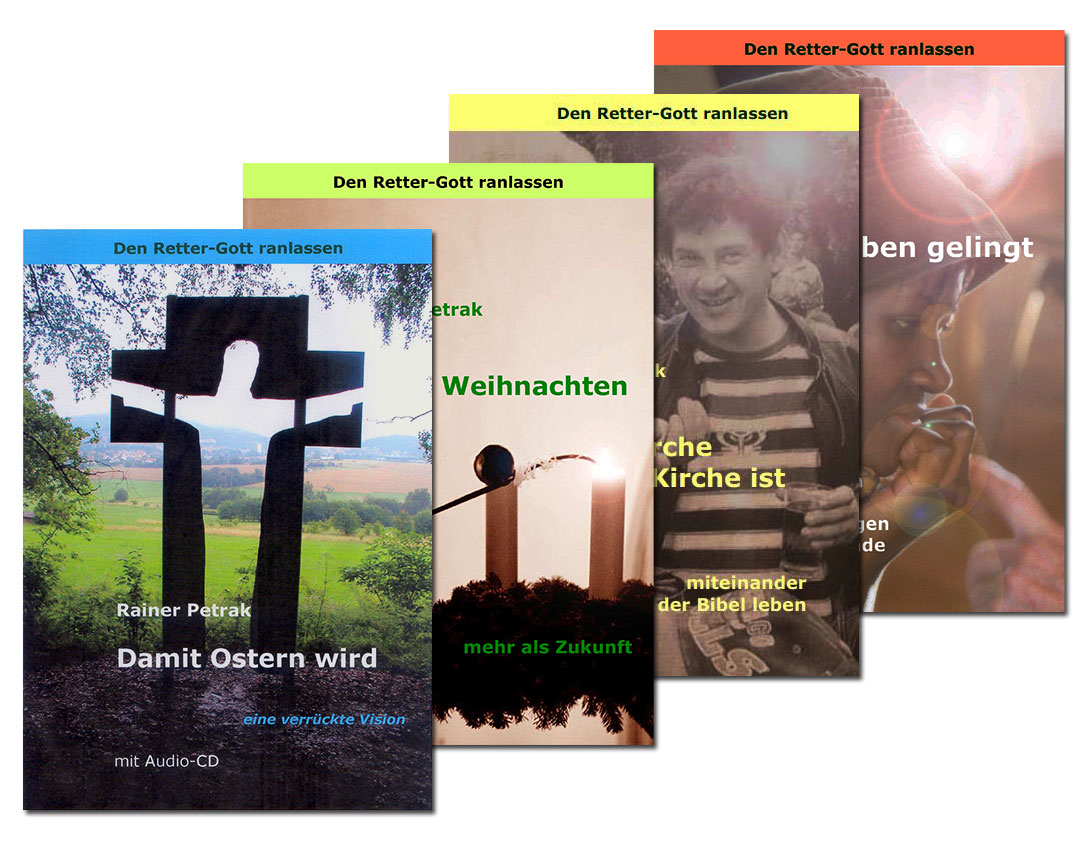 """Die Buchreihe """"Den Retter-Gott ranlassen"""""""